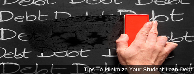 Tips To Minimize Student Loan Debt