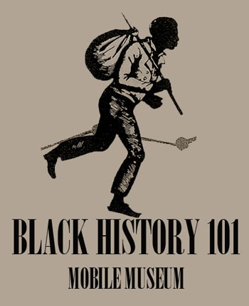 Black History 101: Mobile Museum