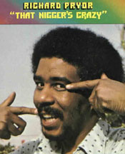 Richard Pryor record, -That Nigger's Crazy-