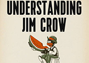 Undestanding Jim Crow book cover