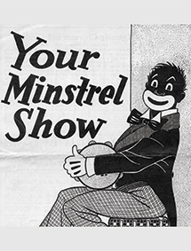 Your Minstrel Show book