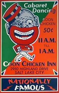 The History Of Coon Chicken Inn Anti Black Imagery Jim Crow