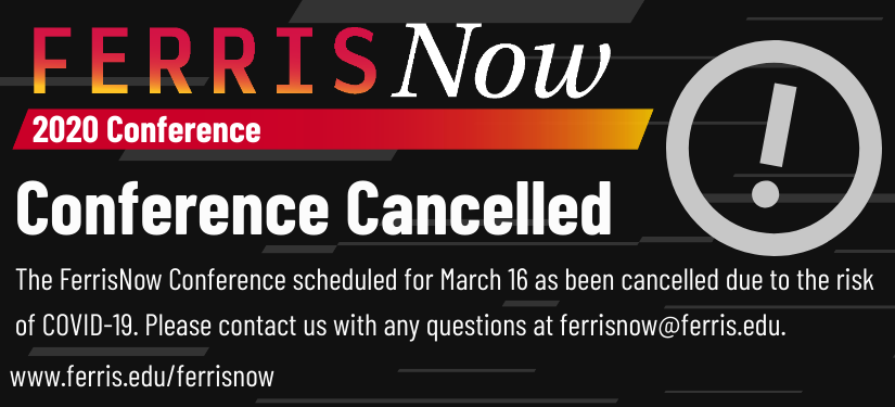 FERRISNOW CONFERENCE CANCELLED