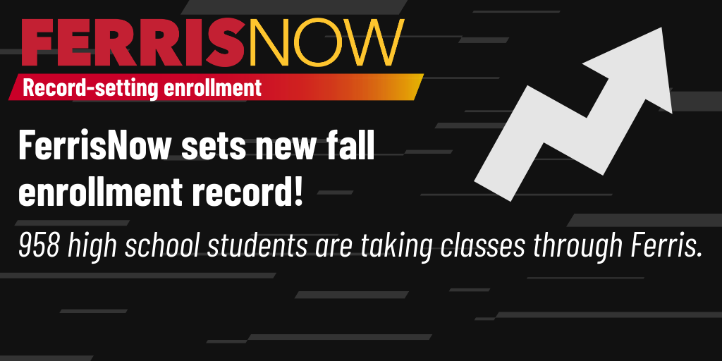 FerrisNow sets fall enrollment record