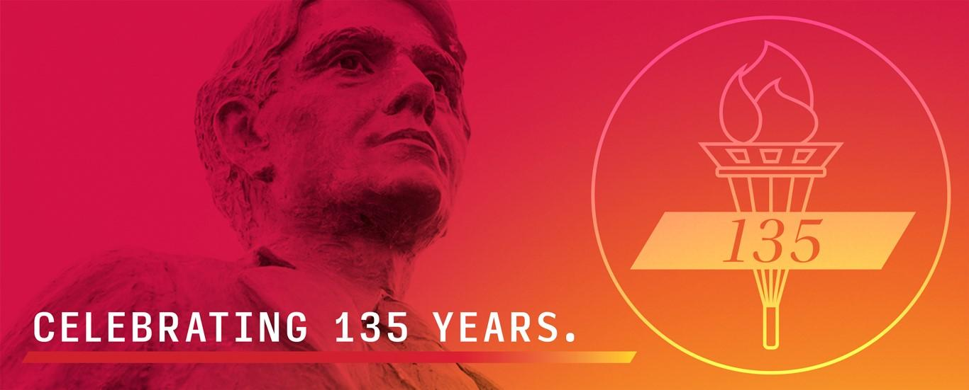 Learn more about the 135th anniversary of our founding.