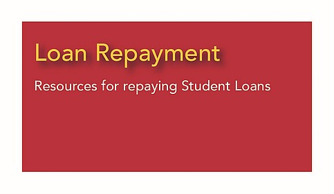 Loan Repayment - resources for repaying student loans