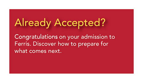 already Accepted - Discover how to prepare for what comes next.