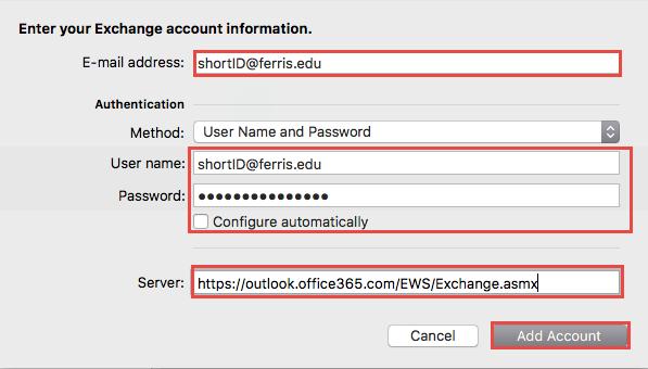 Outlook Setup for a Mac - Manual - Ferris State University